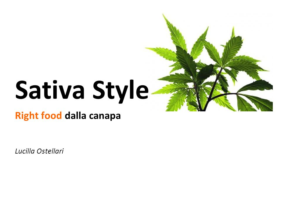 Sativa Style Right food dalla canapa Lucilla Ostellari