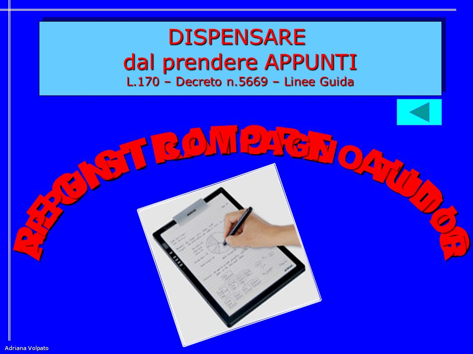 REGISTRATORE AUDIO APPUNTI COMPAGNO TUTOR DISPENSARE