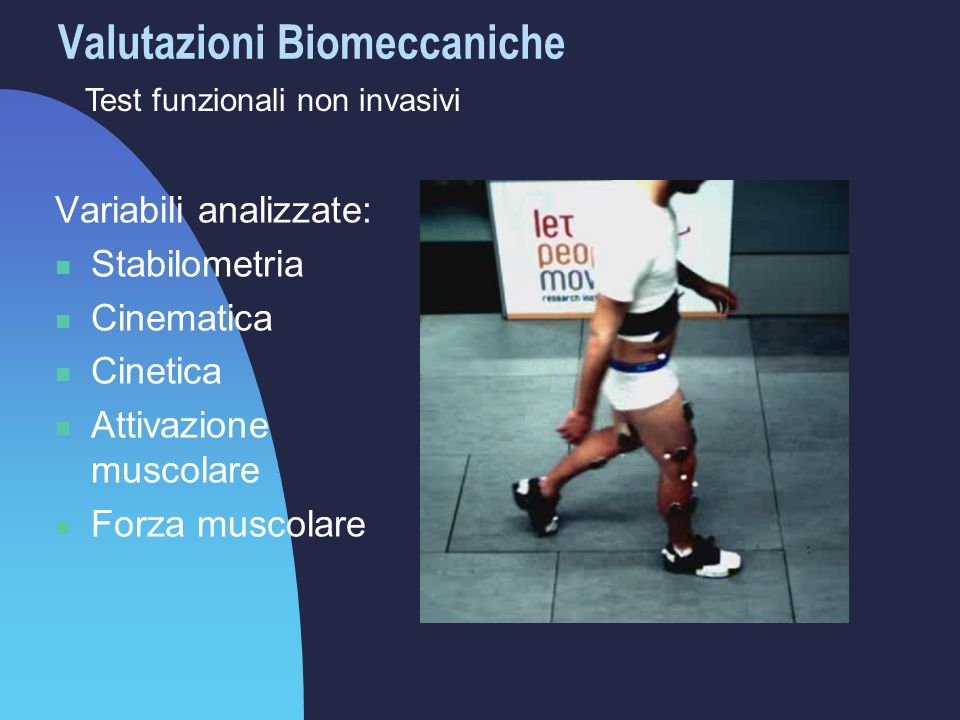Valutazioni Biomeccaniche