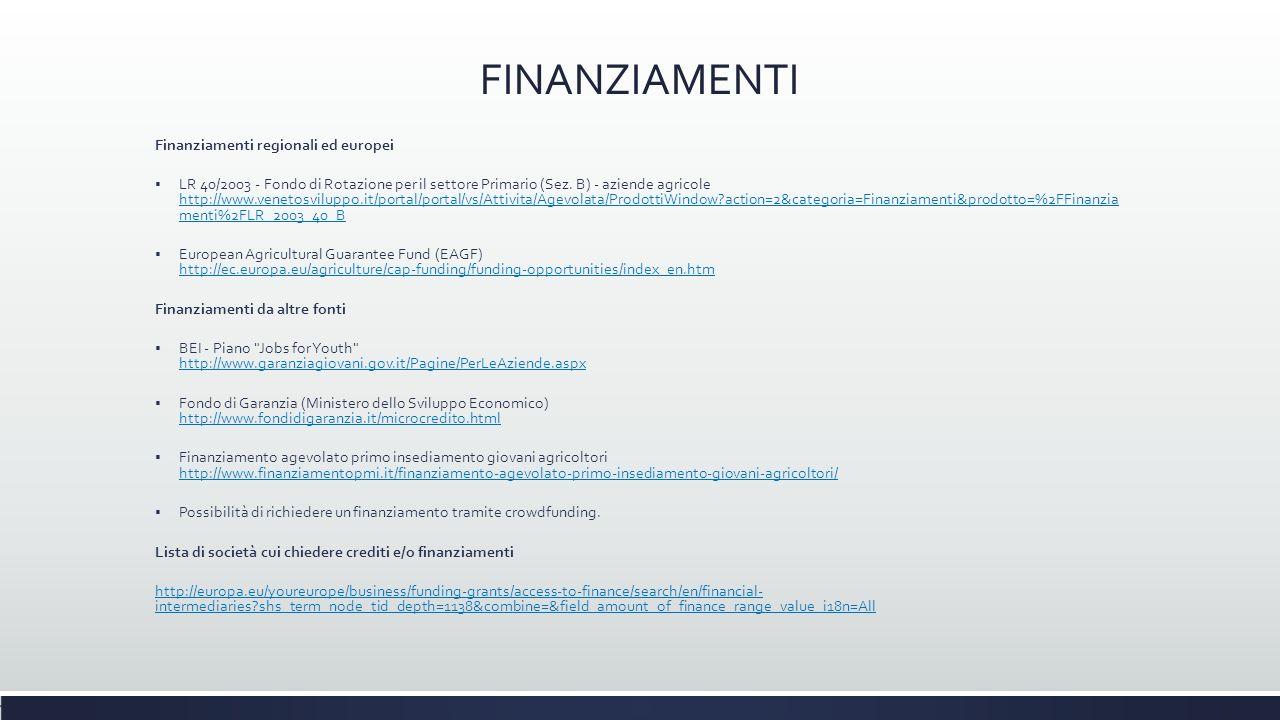 FINANZIAMENTI Finanziamenti regionali ed europei