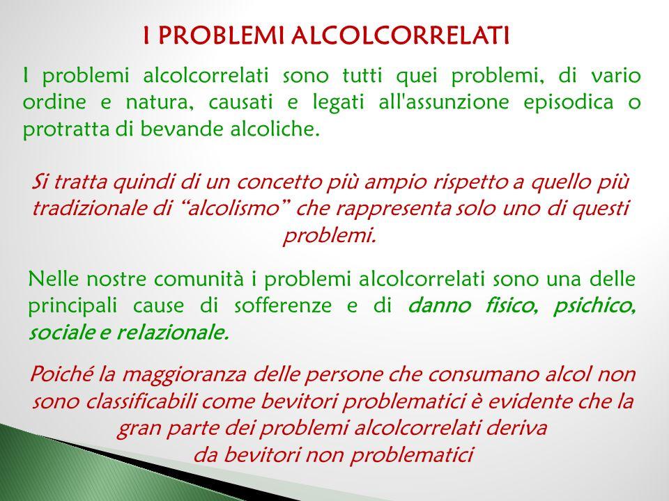 I PROBLEMI ALCOLCORRELATI