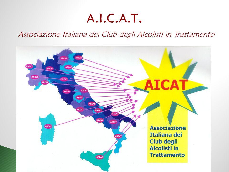 A.I.C.A.T. Associazione Italiana dei Club degli Alcolisti in Trattamento