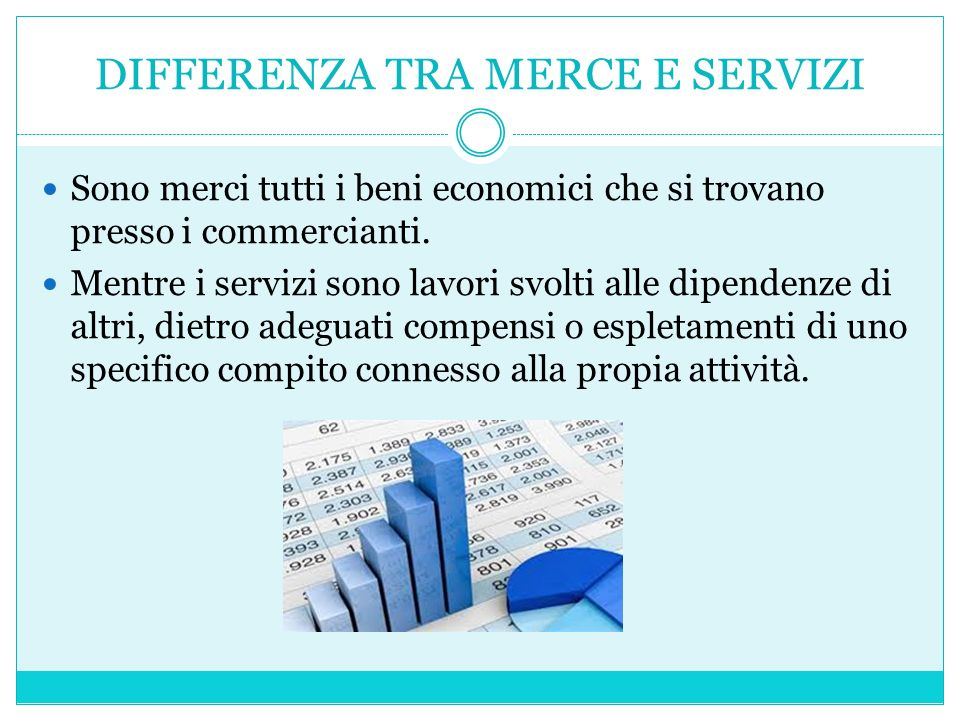 DIFFERENZA TRA MERCE E SERVIZI