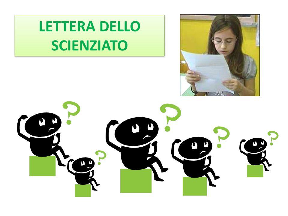 LETTERA DELLO SCIENZIATO