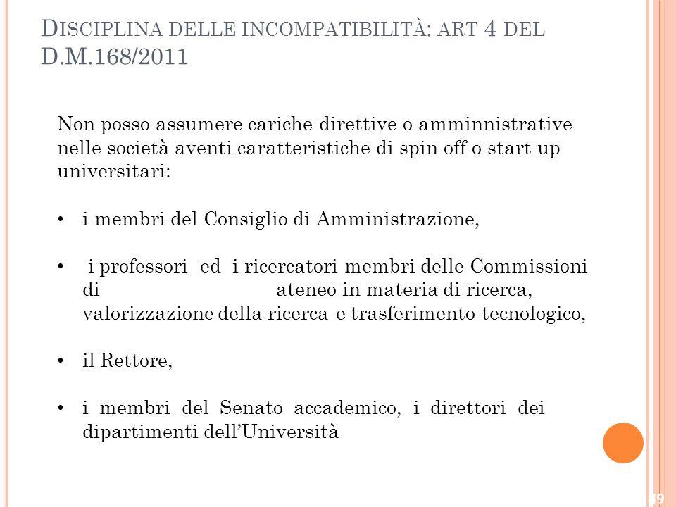 Disciplina delle incompatibilità: art 4 del D.M.168/2011