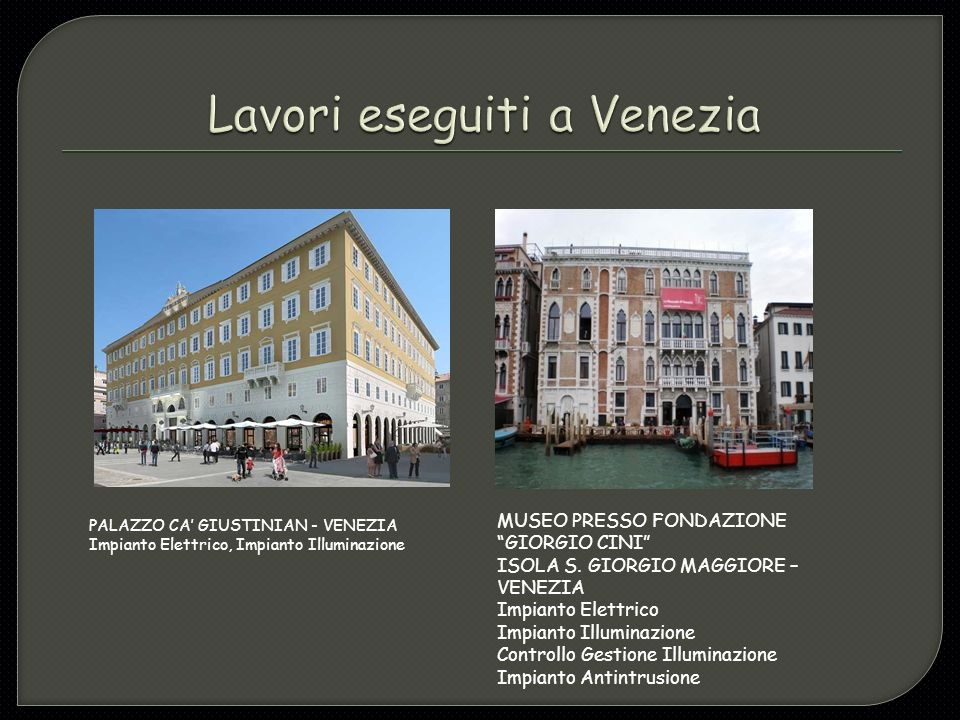 Lavori eseguiti a Venezia