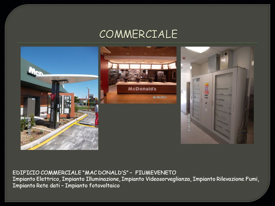 COMMERCIALE EDIFICIO COMMERCIALE MAC DONALD'S – FIUMEVENETO