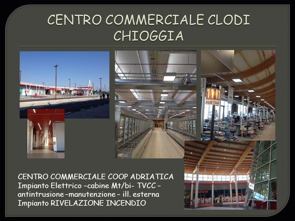 CENTRO COMMERCIALE CLODI CHIOGGIA
