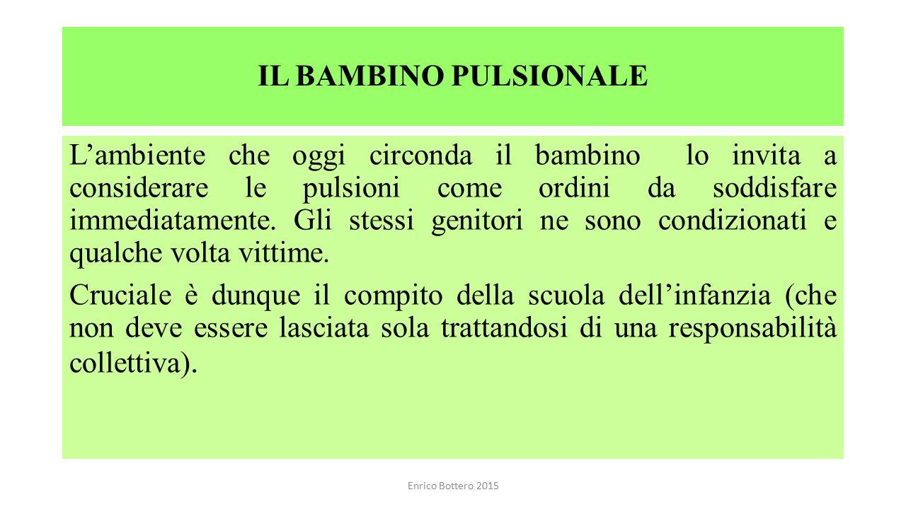 IL BAMBINO PULSIONALE