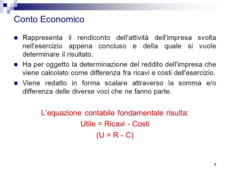 L'equazione contabile fondamentale risulta: