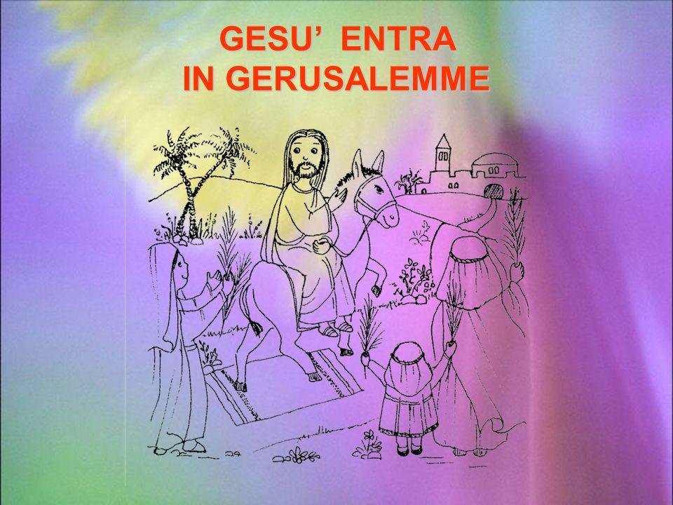 GESU' ENTRA IN GERUSALEMME