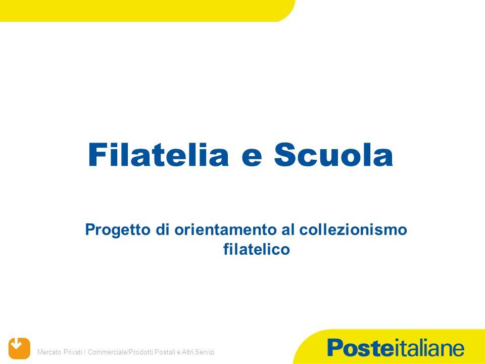 Progetto di orientamento al collezionismo filatelico