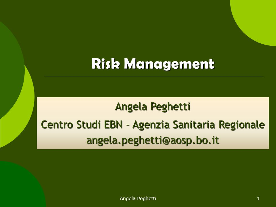 Risk Management Angela Peghetti