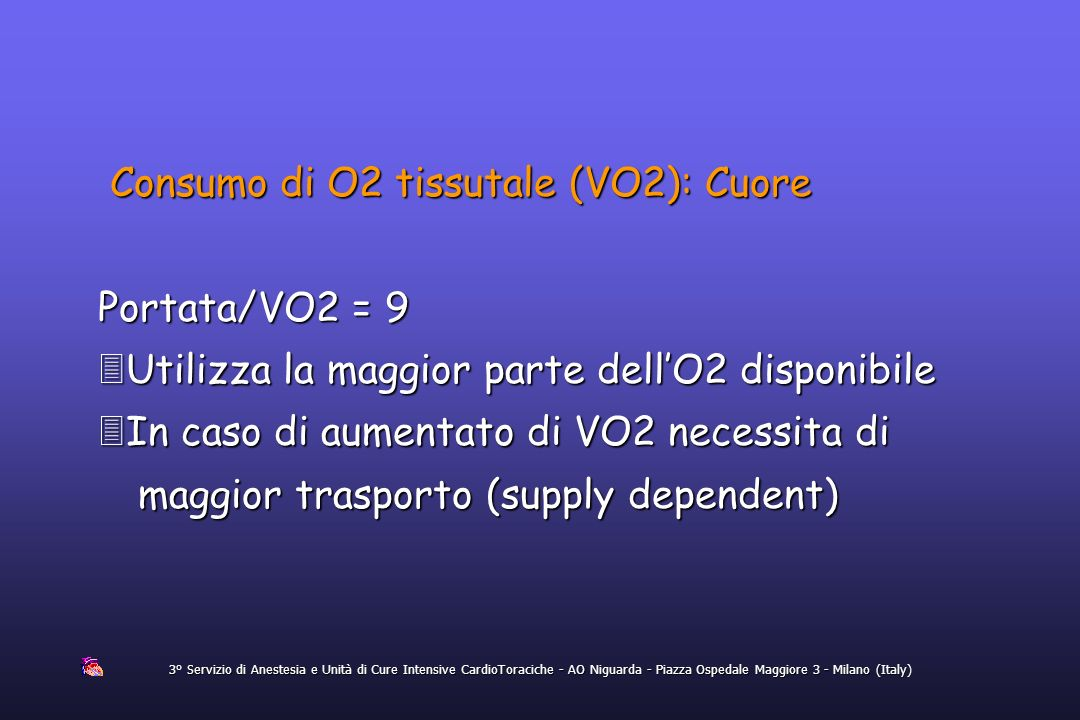 Consumo di O2 tissutale (VO2): Cuore