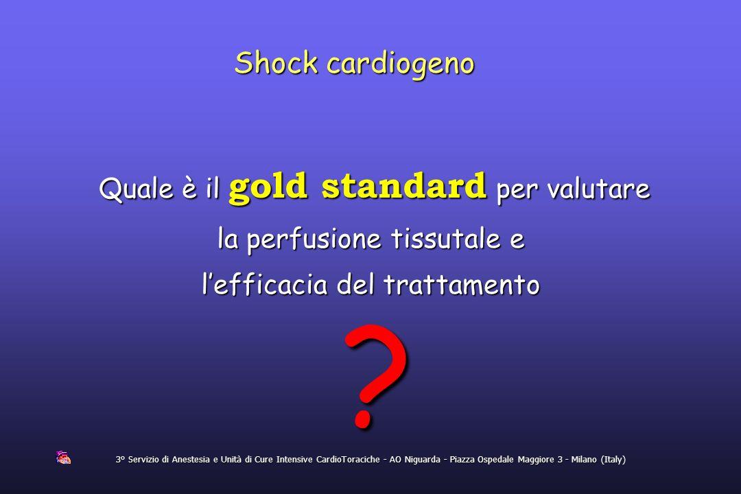 Shock cardiogeno Quale è il gold standard per valutare