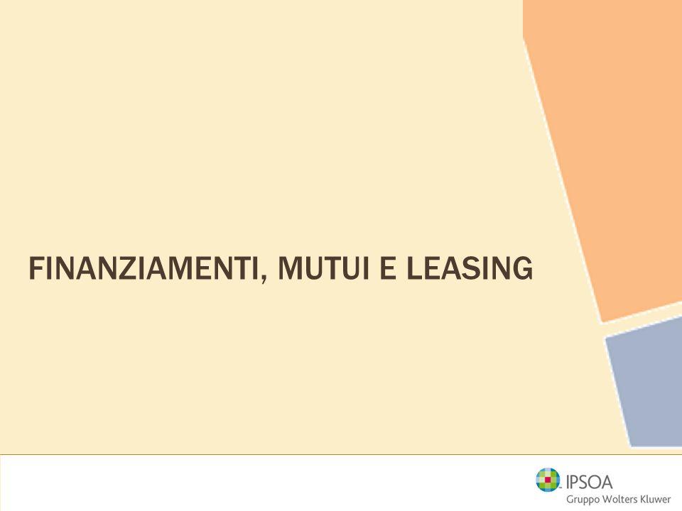 Finanziamenti, mutui e leasing