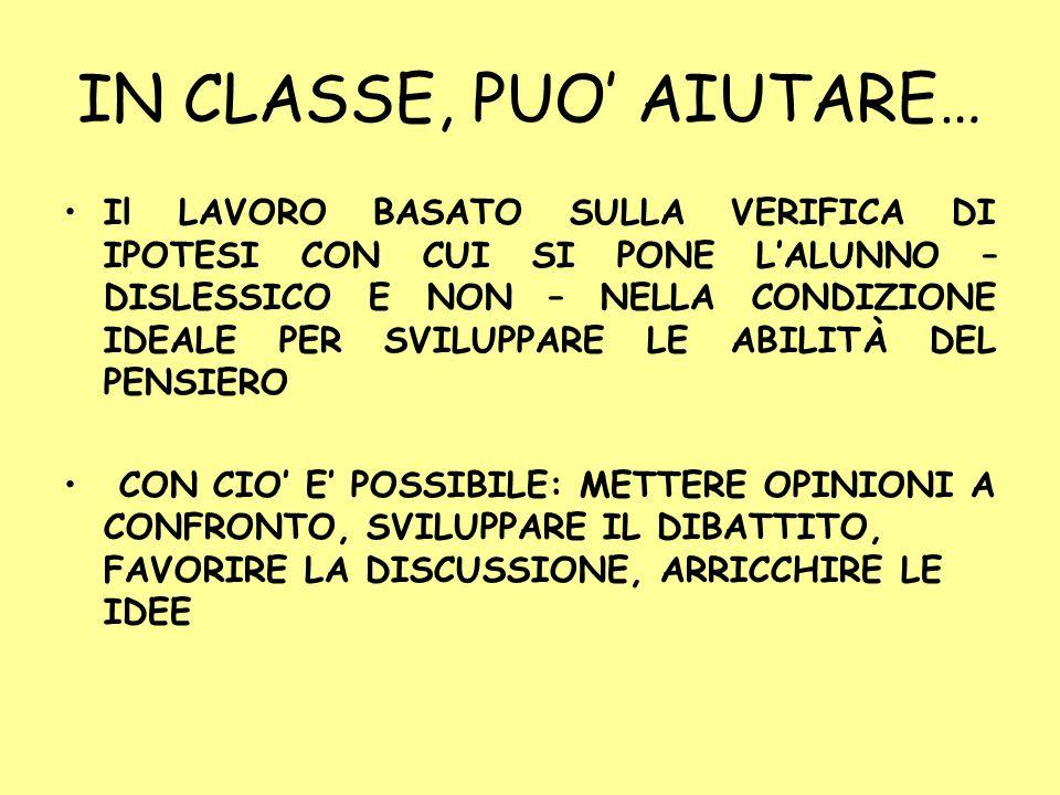 IN CLASSE, PUO' AIUTARE…