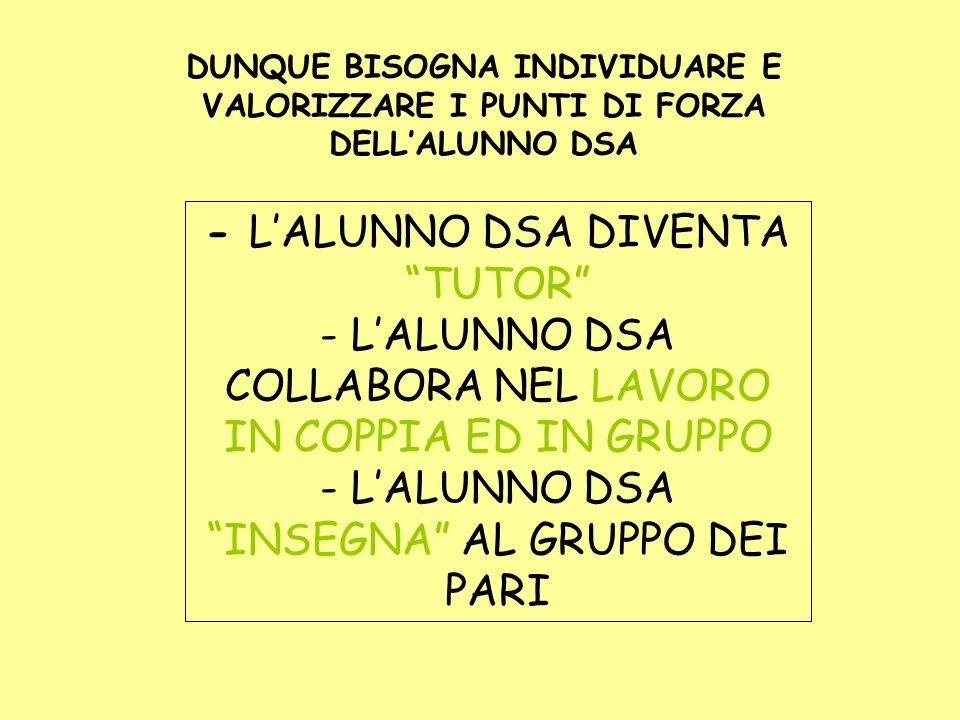 - L'ALUNNO DSA DIVENTA TUTOR