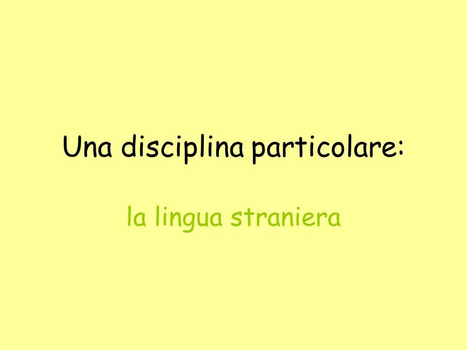 Una disciplina particolare: