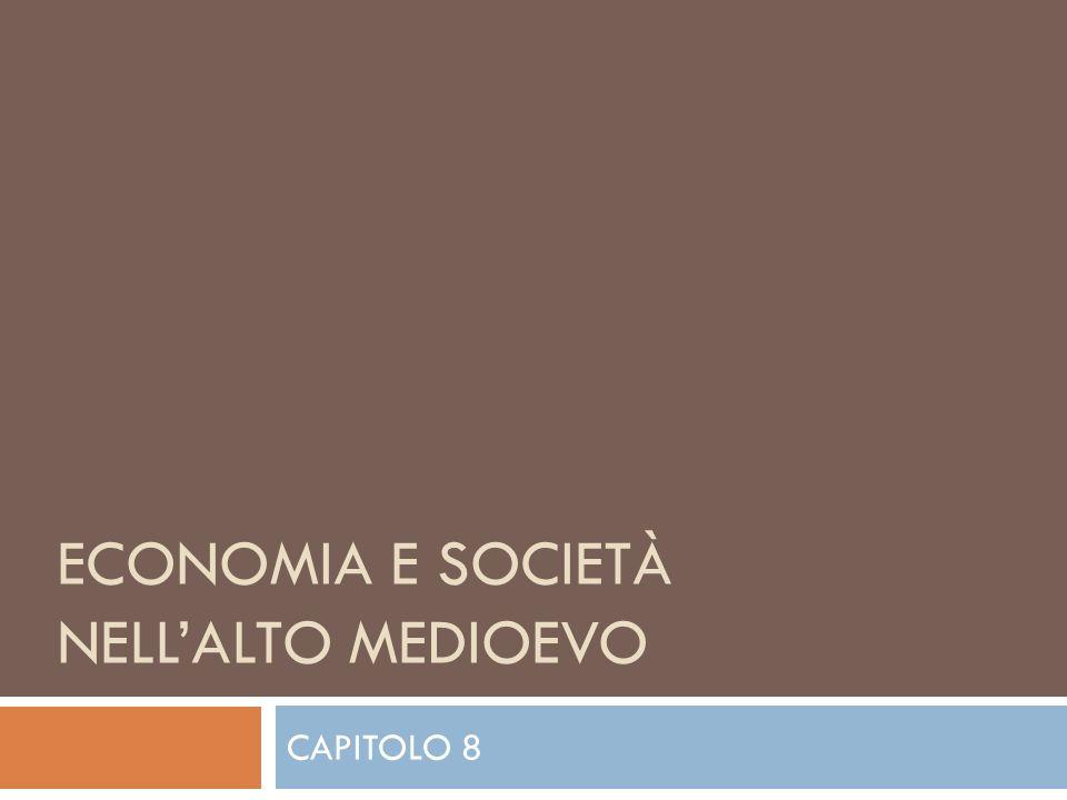Economia e societÀ nell'alto medioevo