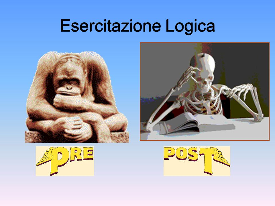 Esercitazione Logica Esercitazione Logica 1