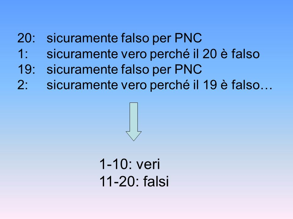 20:. sicuramente falso per PNC 1: