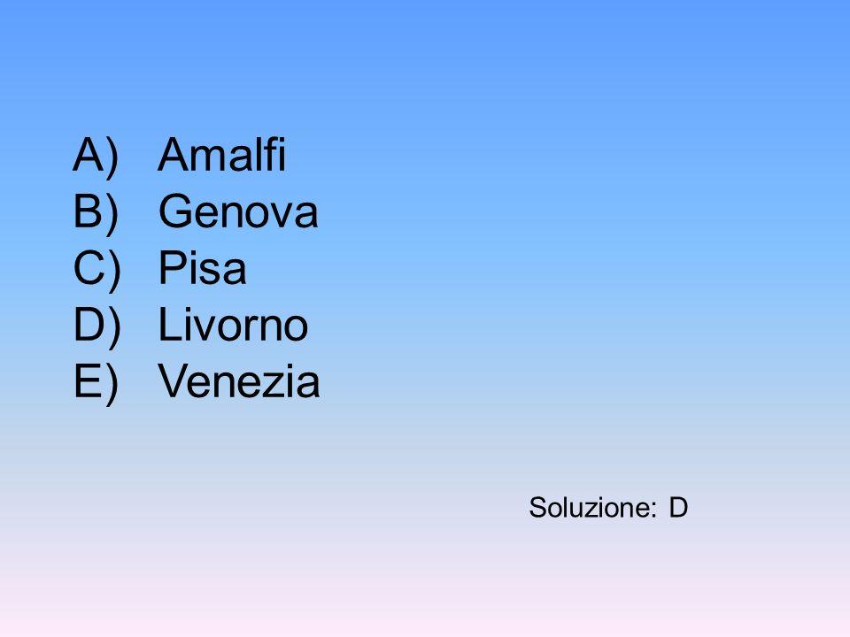A) Amalfi B) Genova C) Pisa D) Livorno E) Venezia