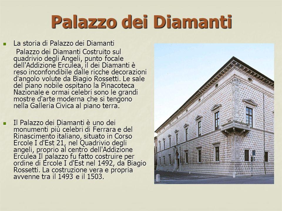 Palazzo dei Diamanti La storia di Palazzo dei Diamanti