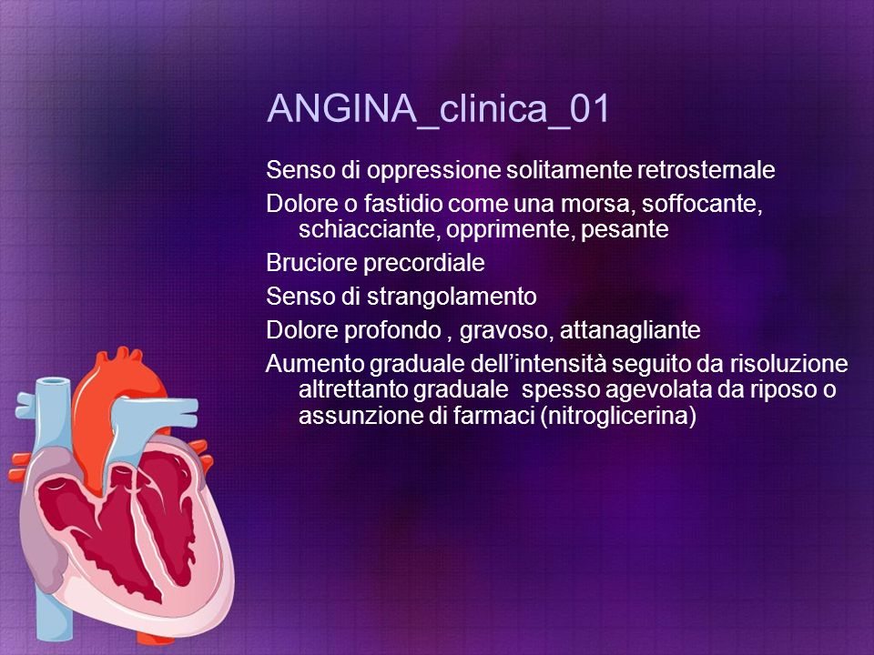 ANGINA_clinica_01 Senso di oppressione solitamente retrosternale