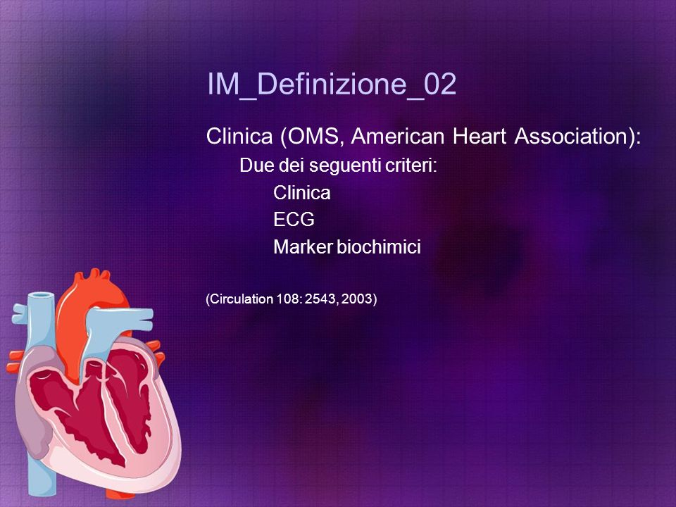 IM_Definizione_02 Clinica (OMS, American Heart Association):