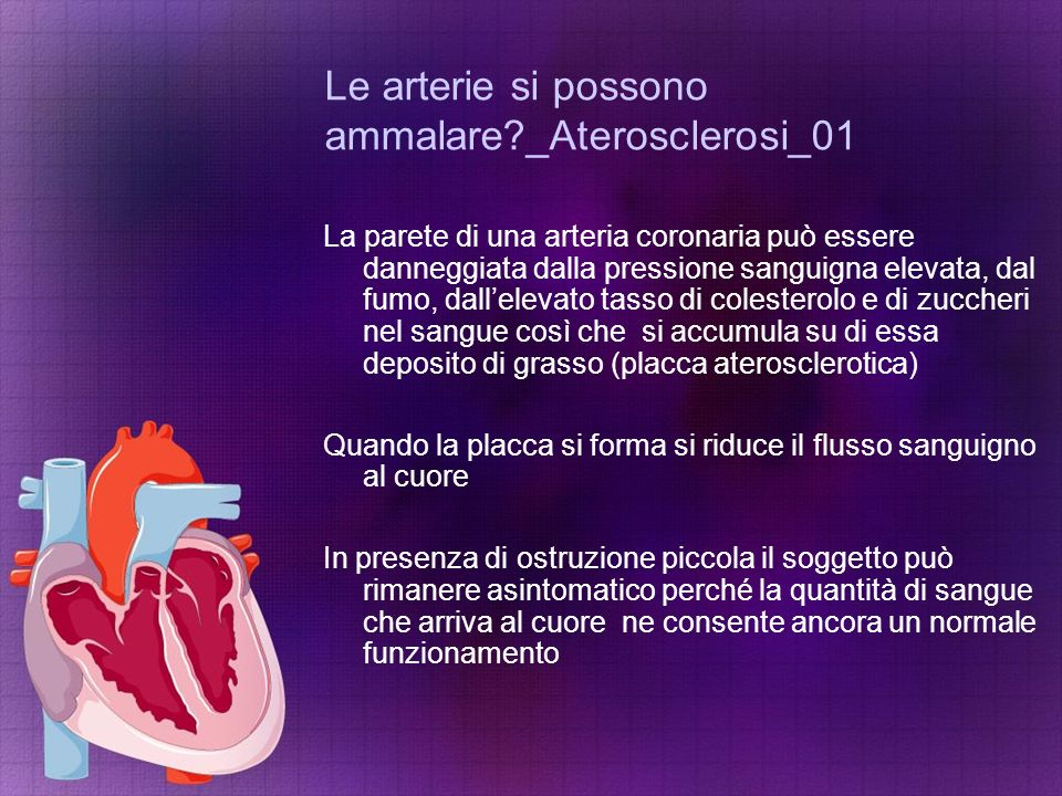 Le arterie si possono ammalare _Aterosclerosi_01