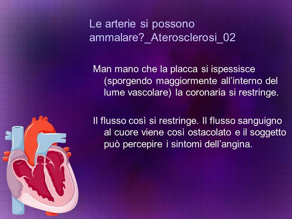 Le arterie si possono ammalare _Aterosclerosi_02