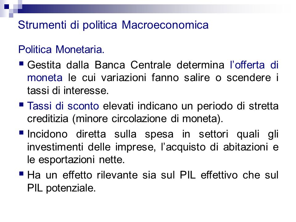Strumenti di politica Macroeconomica