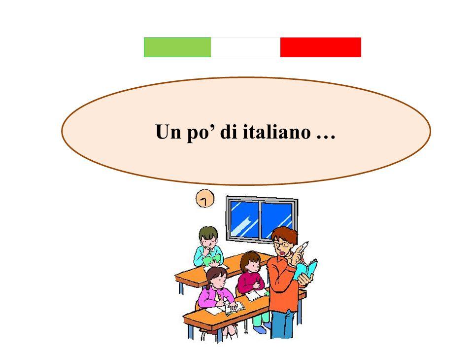 Un po' di italiano …