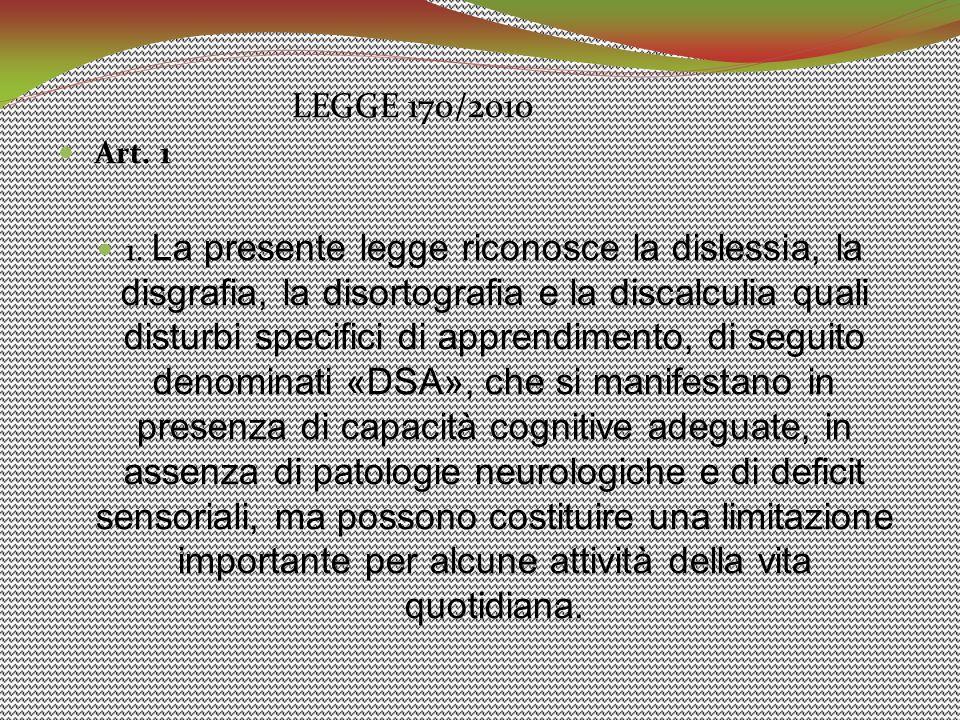 LEGGE 170/2010 Art. 1.