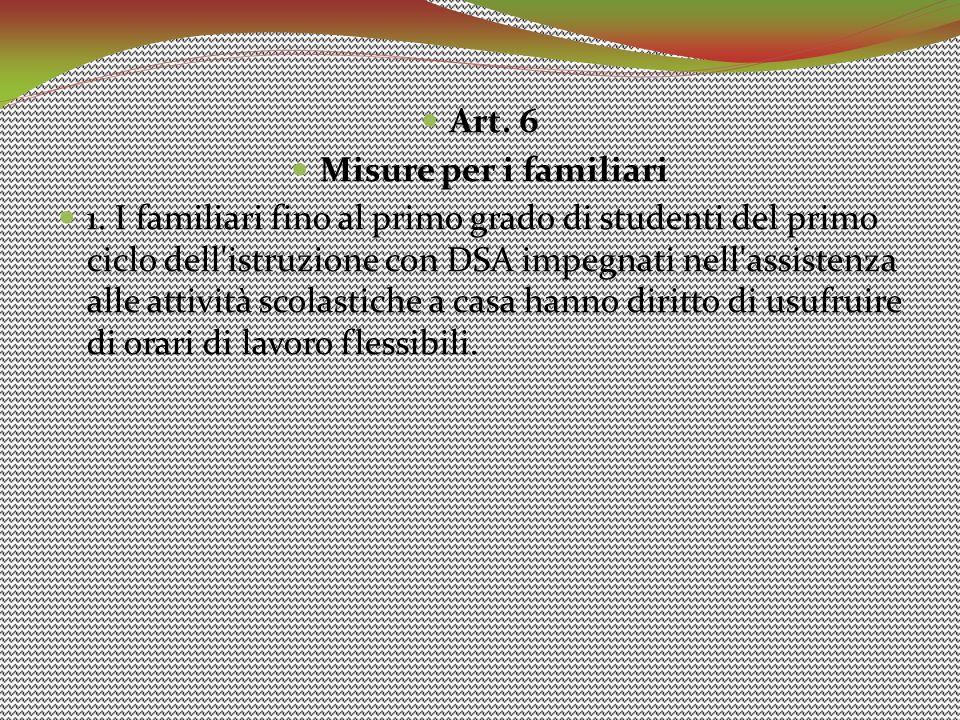 Art. 6 Misure per i familiari.