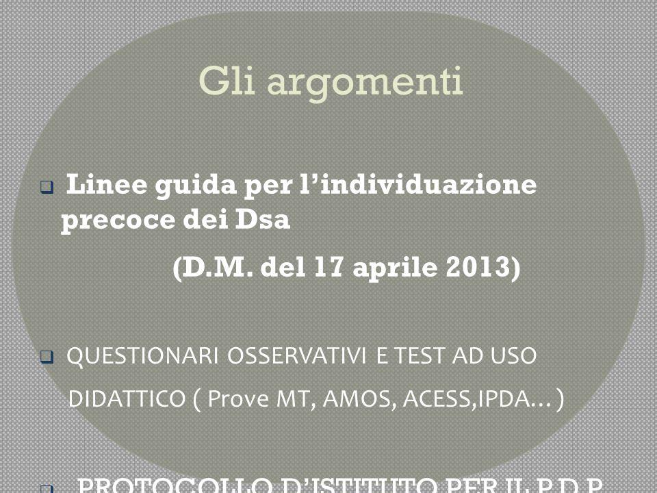 Gli argomenti (D.M. del 17 aprile 2013)