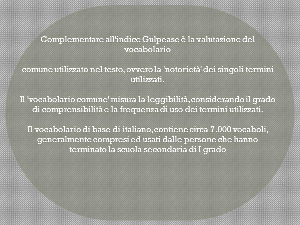 Complementare all indice Gulpease è la valutazione del vocabolario