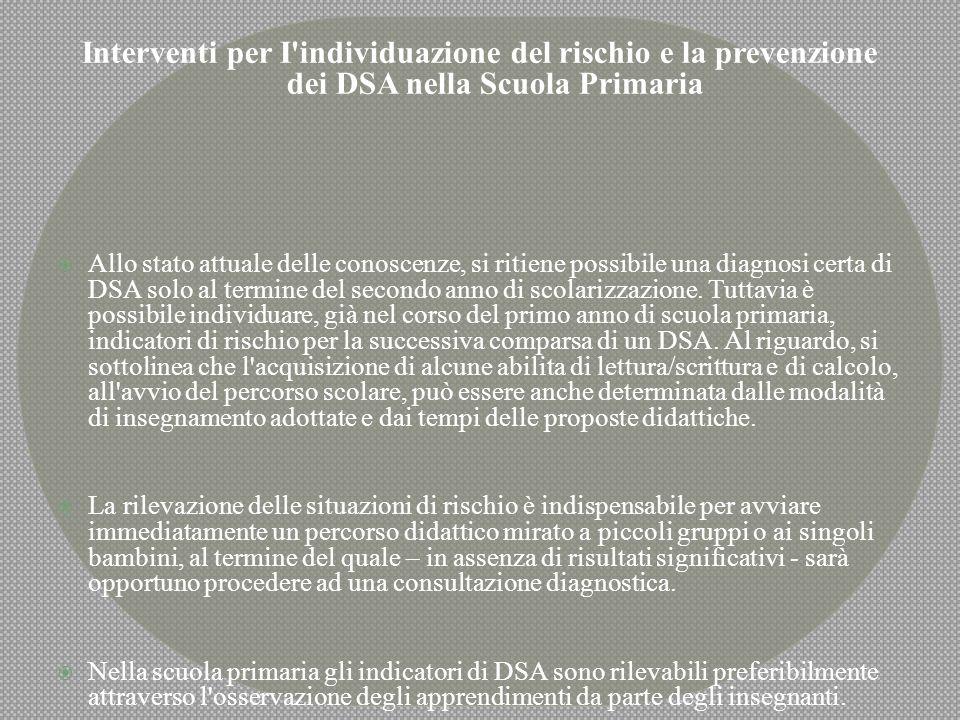 Interventi per I individuazione del rischio e la prevenzione dei DSA nella Scuola Primaria