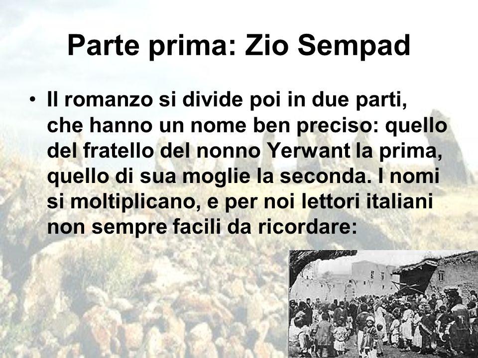 Parte prima: Zio Sempad