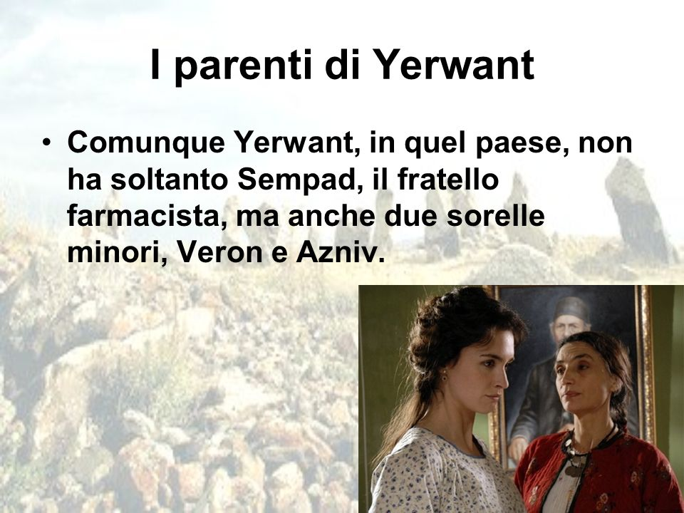 I parenti di Yerwant
