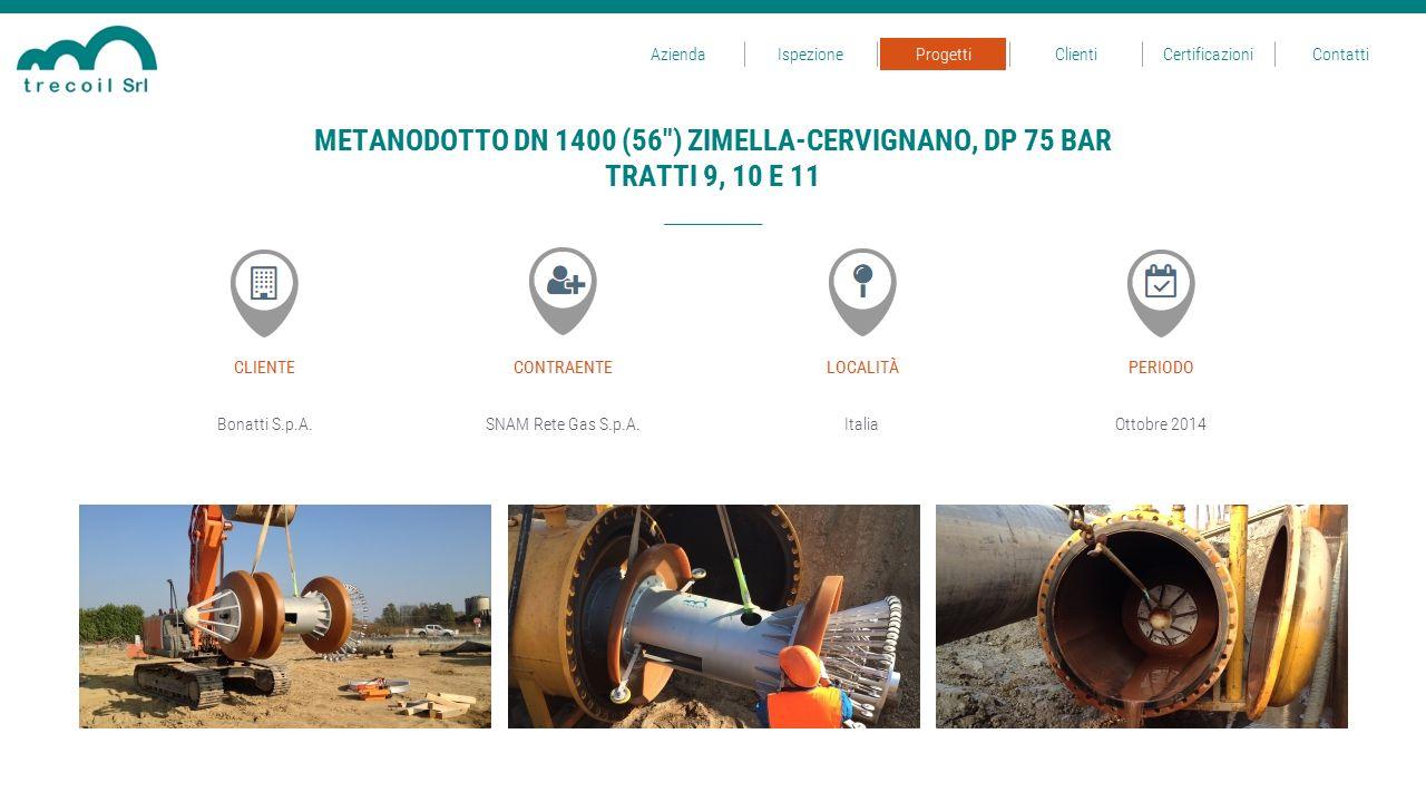 METANODOTTO DN 1400 (56 ) ZIMELLA-CERVIGNANO, DP 75 BAR