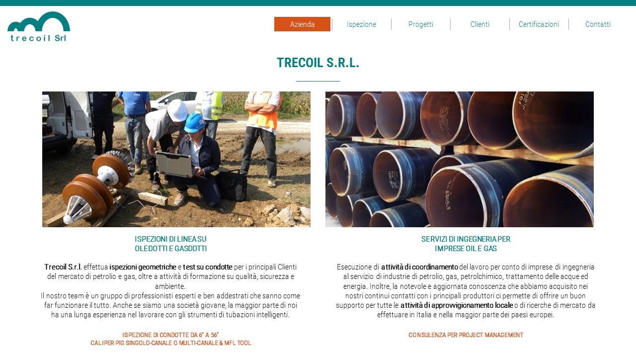 TRECOIL S.R.L. Azienda Ispezione Progetti Clienti Certificazioni