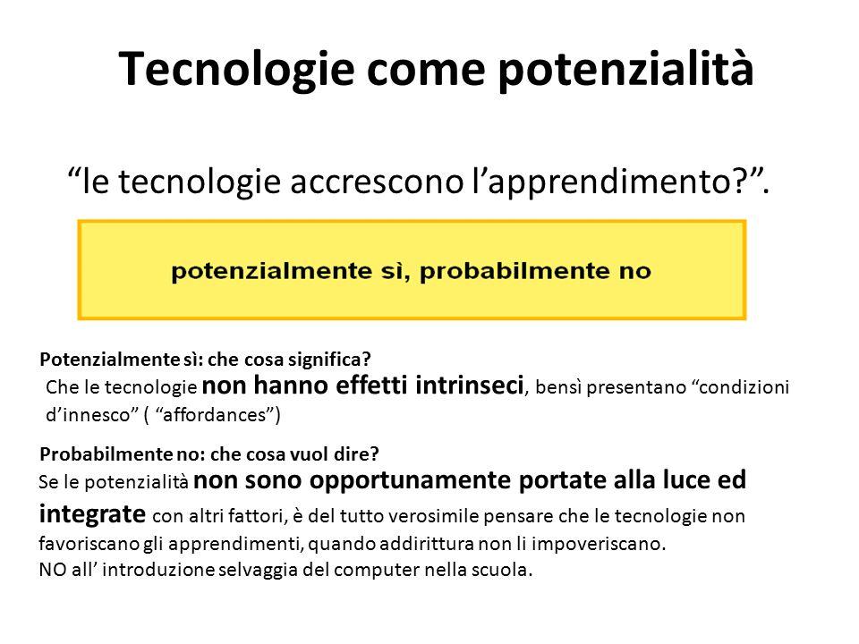 Tecnologie come potenzialità