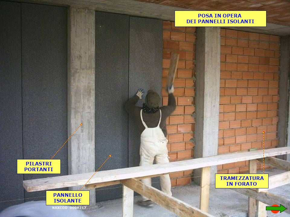 POSA IN OPERA DEI PANNELLI ISOLANTI PILASTRI PORTANTI TRAMEZZATURA IN FORATO PANNELLO ISOLANTE