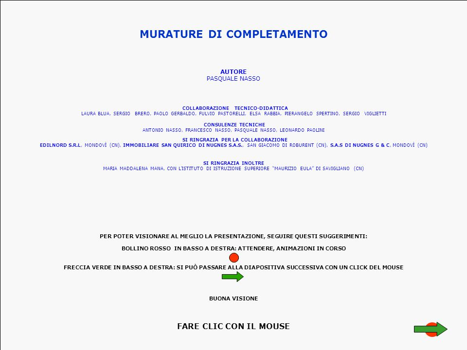 MURATURE DI COMPLETAMENTO COLLABORAZIONE TECNICO-DIDATTICA