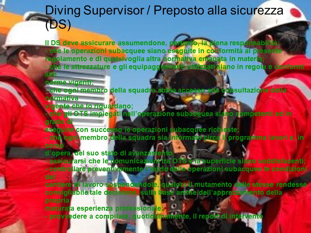 Diving Supervisor / Preposto alla sicurezza (DS)