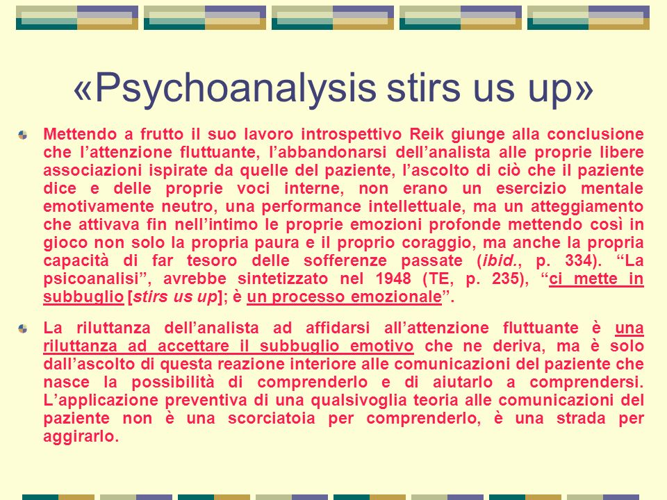 «Psychoanalysis stirs us up»