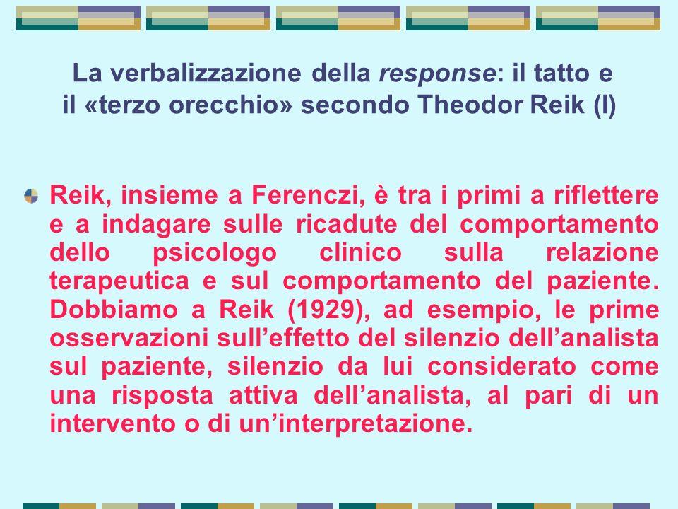 La verbalizzazione della response: il tatto e il «terzo orecchio» secondo Theodor Reik (I)