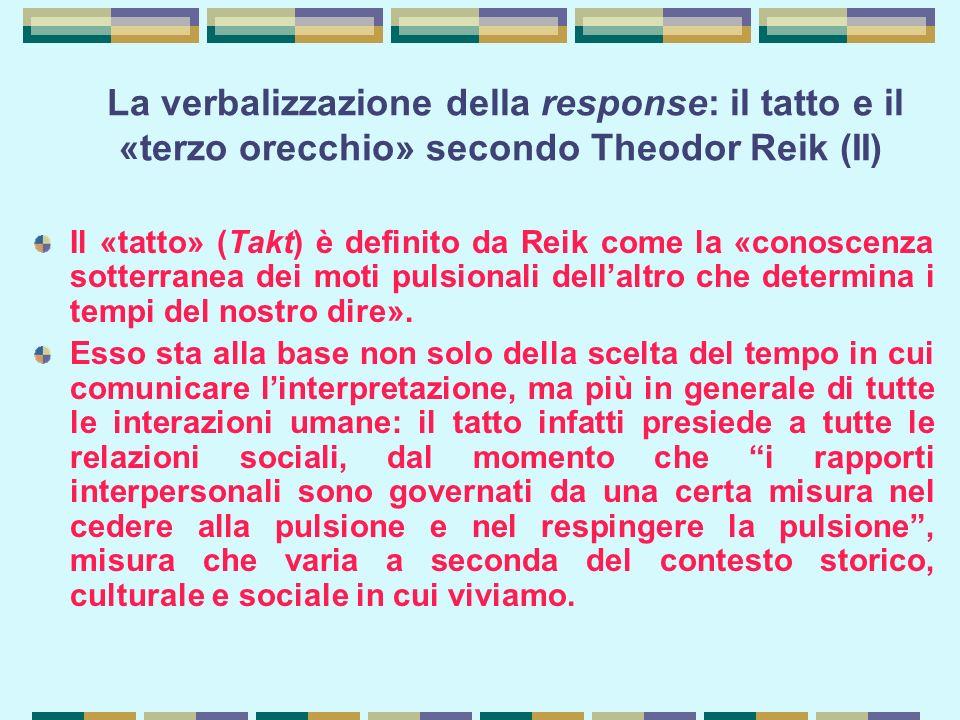 La verbalizzazione della response: il tatto e il «terzo orecchio» secondo Theodor Reik (II)